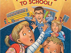 Sorry, Grown-ups, You Can't Go to School! - Perfect Picture Book Friday #PPBF