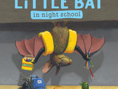 Little Bat in Night School - Perfect Picture Book Friday #PPBF