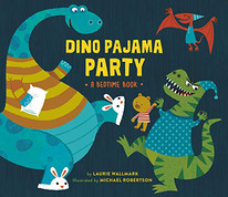 Dino Pajama Party: A Bedtime Book - Perfect Picture Book Friday #PPBF