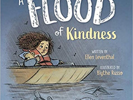 A Flood of Kindness - Perfect Picture Book Friday #PPBF