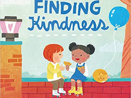 Finding Kindness - Perfect Picture Book Friday #PPBF