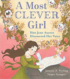 A Most Clever Girl: How Jane Austen Discovered Her Voice - Perfect Picture Book Friday #PPBF