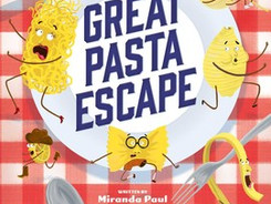 The Great Pasta Escape - Perfect Picture Book Friday @PPBF & AMAZING 4 book giveaway