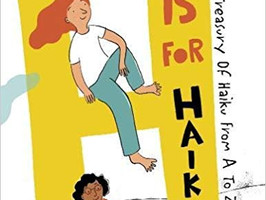 H is For Haiku: A Treasury of Haiku from A to Z - Perfect Picture Book Friday #PPBF
