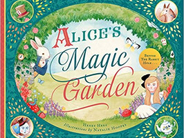 Alice's Magic Garden - Perfect Picture Book Friday #PPBF