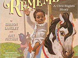 A Ride To Remember: A Civil Rights Story - Perfect Picture Book Friday #PPBF