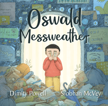 Oswald Messweather - Perfect Picture Book Friday #PPBF