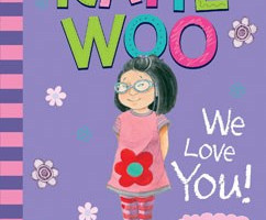 Katie Woo, We Love You! - Multicultural Children's Book Day 2018 #ReadYourWorld
