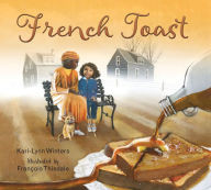 French Toast - Perfect Picture Book Friday #PPBF