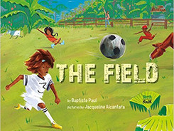 The Field - Perfect Picture Book Friday #PPBF