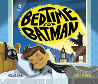 Bedtime for Batman - Perfect Picture Book Friday #PBBF