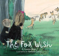 The Fox Wish - Perfect Picture Book Friday #PPBF