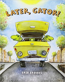 Later, Gator! - Perfect Picture Book Friday #PPBF