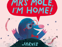 Mrs Mole, I'm Home - Perfect Picture Book Friday #PPBF