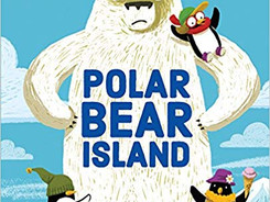 Polar Bear Island - Perfect Picture Book Friday #PPBF and Giveaway