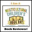 Multicultural Children's Book Day Book Reviewer badge.