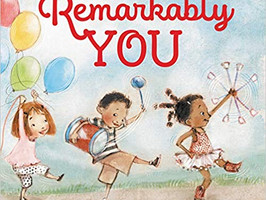 Remarkably You - Perfect Picture Book Friday #PPBF
