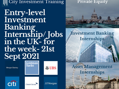 Top 25 entry-level Investment Banking Jobs in the UK for the week- 21st Sep 2021