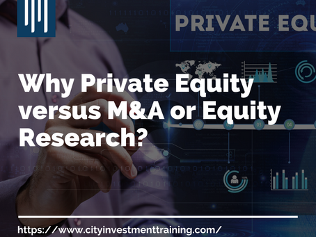 Why Private Equity versus M&A or Equity Research?