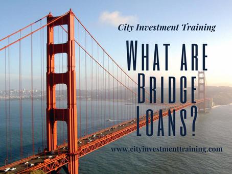 What are Bridge Loans?