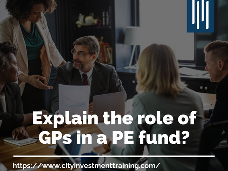 Explain the role of GPs in a PE fund?