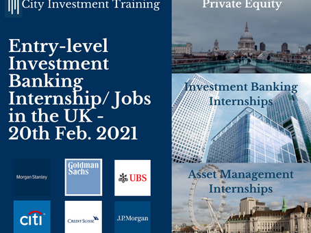 Top 25 entry-level Investment Banking jobs in the UK - 20th February 2021