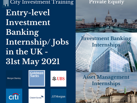 Top 25 entry-level Investment Banking jobs in the UK - 31st May 2021