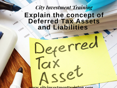 Explain the concept of Deferred Tax Assets and Liabilities