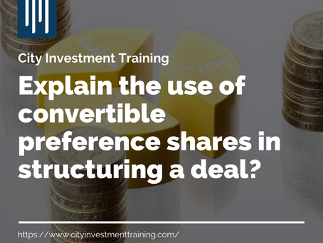 Explain the use of convertible preference shares in structuring a deal?