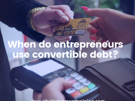 When do entrepreneurs use convertible debt?