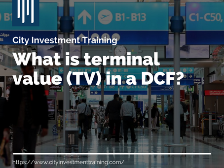 What is terminal value (TV) in a DCF?