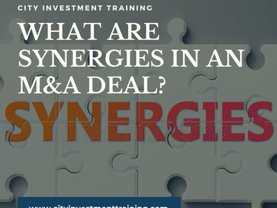 What are synergies in an M&A deal?