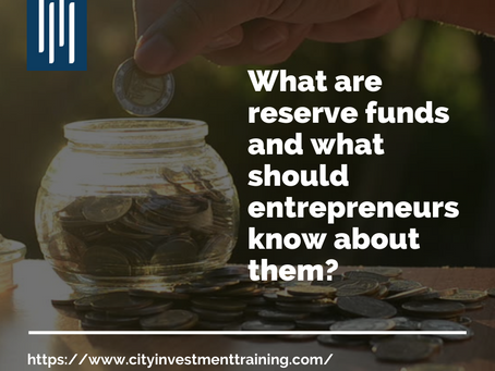 What are reserve funds and what should entrepreneurs know about them?