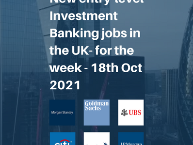 Top 25 entry-level Investment Banking Jobs in the UK for the week- 18th Oct 2021