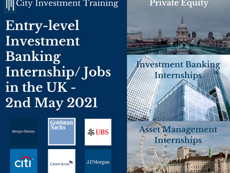Top 25 entry-level Investment Banking jobs in the UK - 2nd May 2021