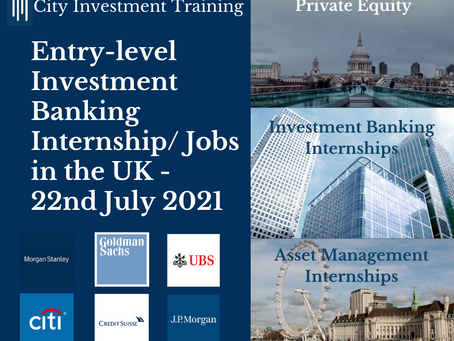 Top 25 entry-level Investment Banking jobs in the UK - 22nd July 2021