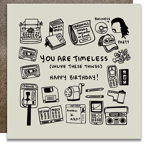You Are Timeless Birthday Card