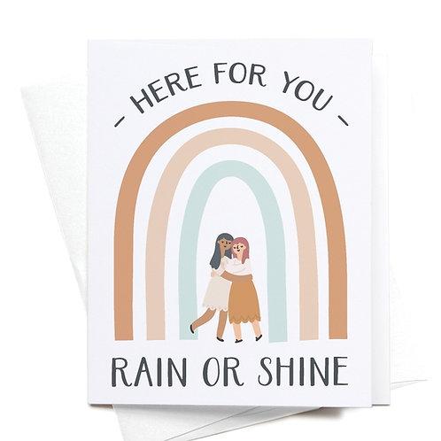 Here for You, Rain or Shine