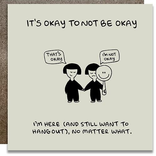 It's Okay to Not be Okay Card