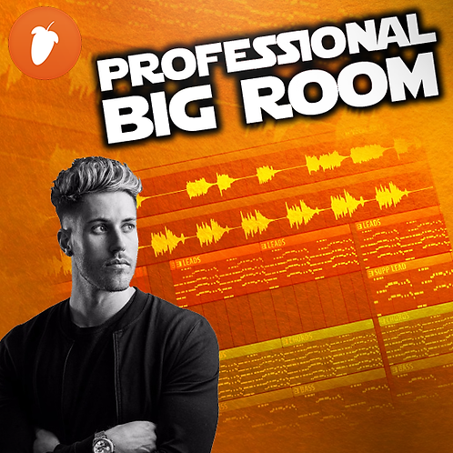 Professional EDM/Big Room FLP