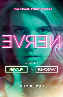 Nerve by Jeanne Ryan: Now a feature film