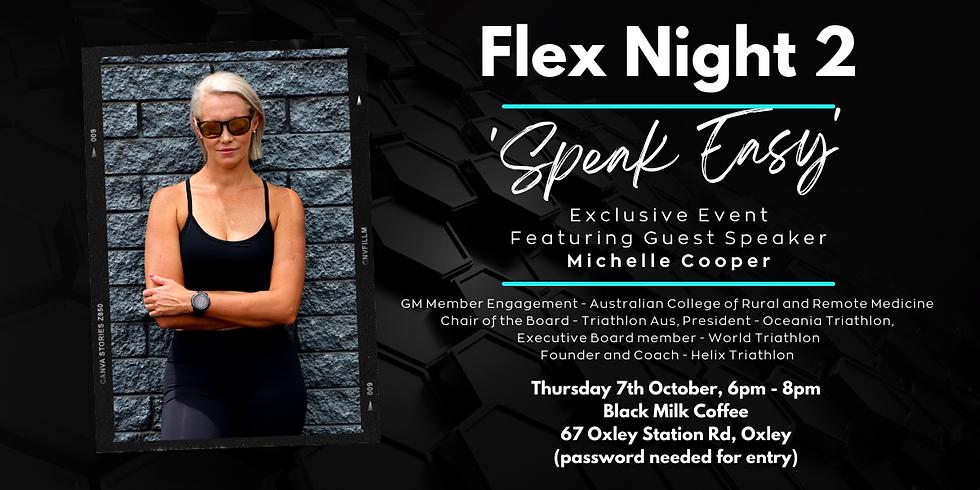 Flex Night 2 - Speak Easy