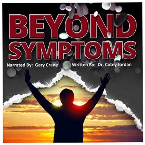 Beyond Symptoms - Audio Book