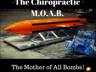 The Chiropractic M.O.A.B.