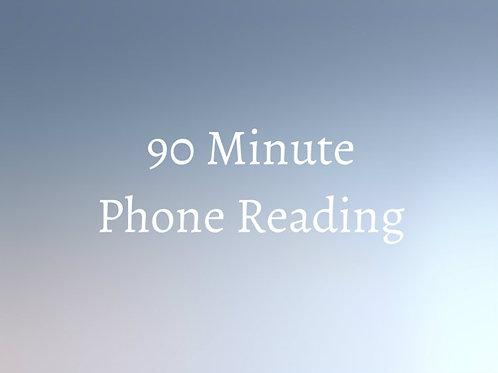 90 Minute Psychic Phone Reading