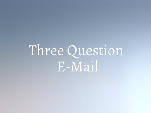 Three Question  E-mail Psychic Reading
