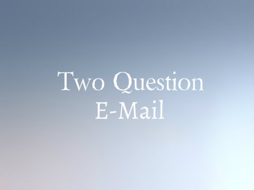 Two Question E-Mail Psychic Reading