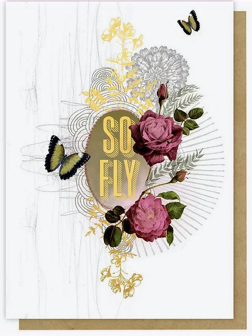 """""""So Fly"""" Greeting Card"""