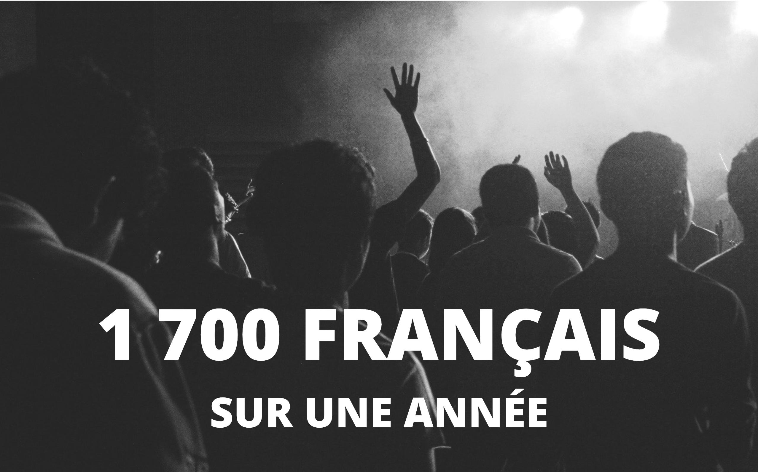 1700 français sur une année