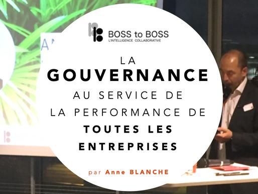 La Gouvernance au service de toutes les entreprises, par Anne Blanche - Café du BOSS du 22/01/19